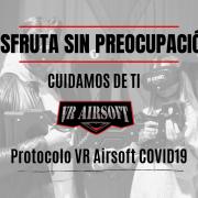 PROTOCOLO VR AIRSOFT COVID-19